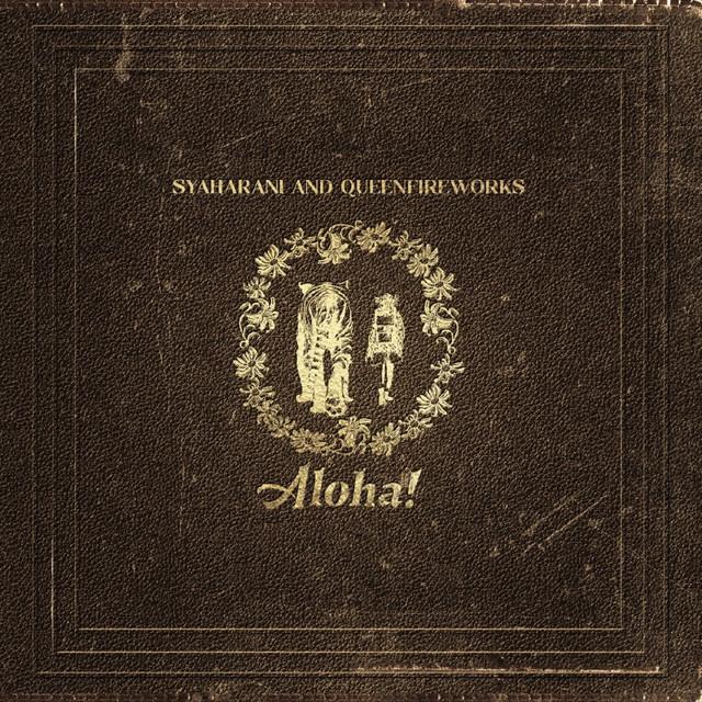 ajpf-artist-syaharani-queenfireworks-aloha